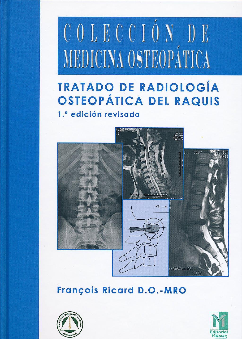 Portada del libro 9788494112218 Tratado de Radiología Osteopática del Raquis (1ª Edición Revisada) (Colección de Medicina Osteopática)