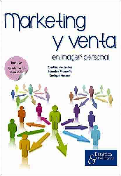 Portada del libro 9788494120688 Marketing y Venta en Imagen Personal