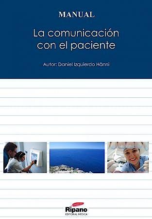 Portada del libro 9788494126901 La Comunicacion con el Paciente