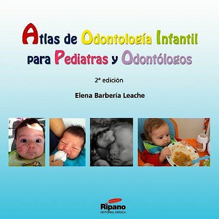 Portada del libro 9788494126994 Atlas de Odontologia Infantil para Pediatras y Odontologos
