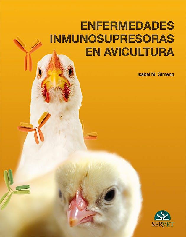 Portada del libro 9788494138942 Enfermedades Inmunosupresoras en Avicultura