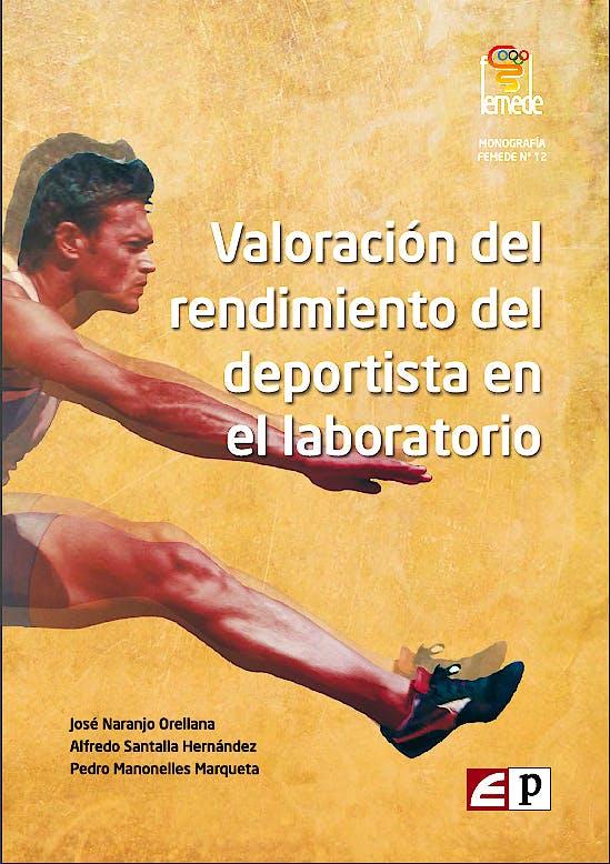 Portada del libro 9788494176111 Valoración del Rendimiento del Deportista en el Laboratorio