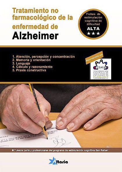 Portada del libro 9788494184529 Tratamiento no Farmacologico de la Enfermedad de Alzheimer. Programa de Estimulacion Cognitiva San Rafael