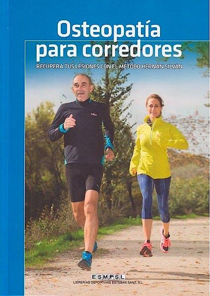 Portada del libro 9788494190575 Osteopatía para Corredores. Recupérate de tus Lesiones con el Método Hernán Silván