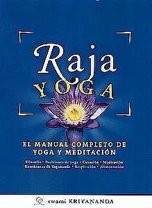 Portada del libro 9788494196881 Raja Yoga. El Manual Completo de Yoga y Meditación