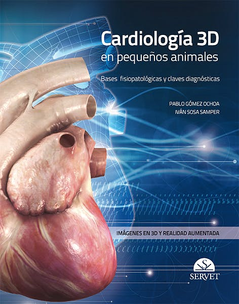Portada del libro 9788494197529 Cardiologia 3d en Pequeños Animales. Bases Fisiopatologicas y Claves Diagnosticas