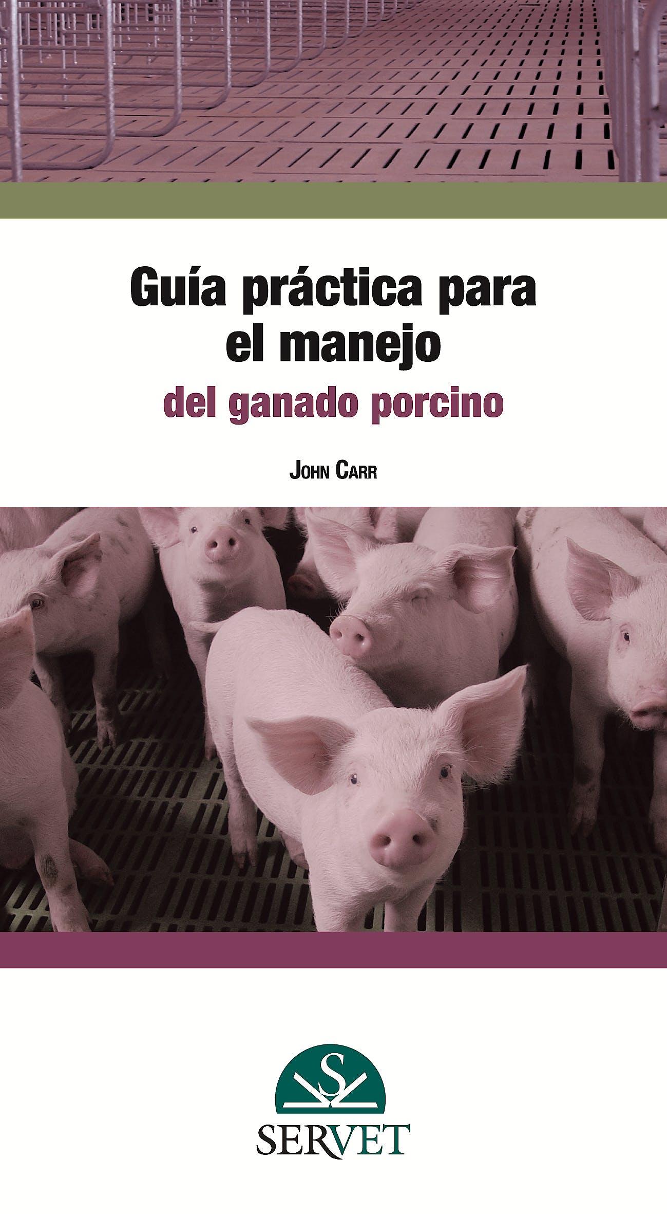 Portada del libro 9788494197543 Guia Practica para el Manejo del Ganado Porcino