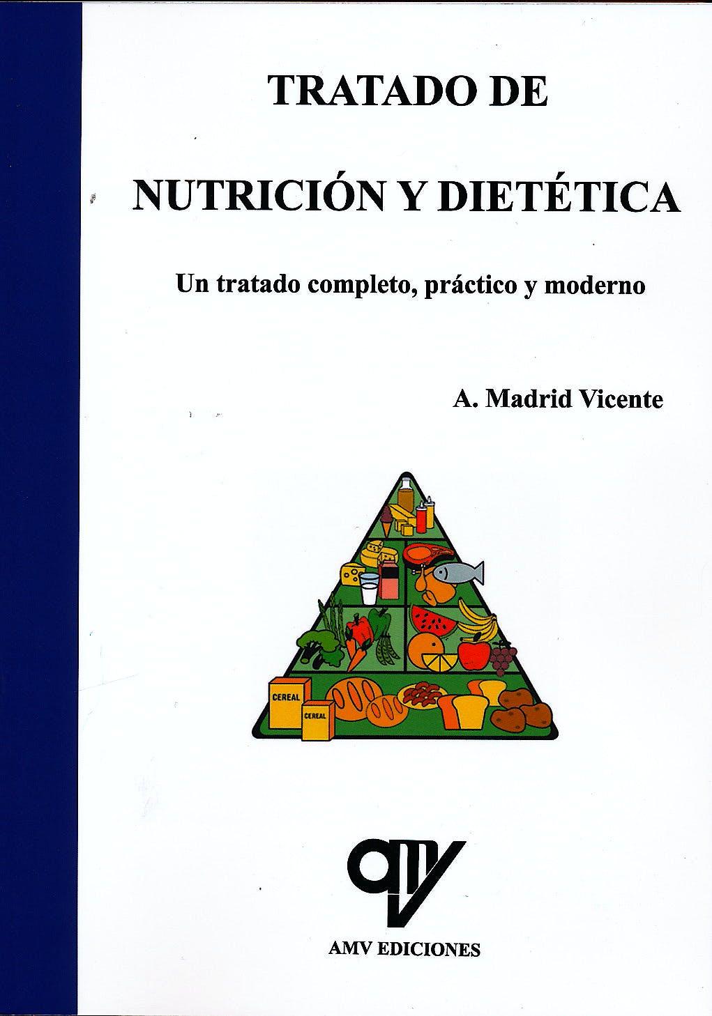 Portada del libro 9788494198076 Tratado de Nutrición y Dietética. Un Tratado Completo, Práctico y Moderno
