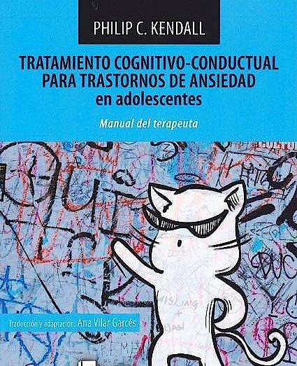 Portada del libro 9788494216527 Tratamiento Cognitivo-Conductual para Trastornos de Ansiedad en Adolescentes. Manual para el Terapeuta + Cuaderno de Actividades el Gato Valiente