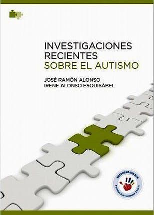 Portada del libro 9788494228698 Investigaciones Recientes sobre el Autismo