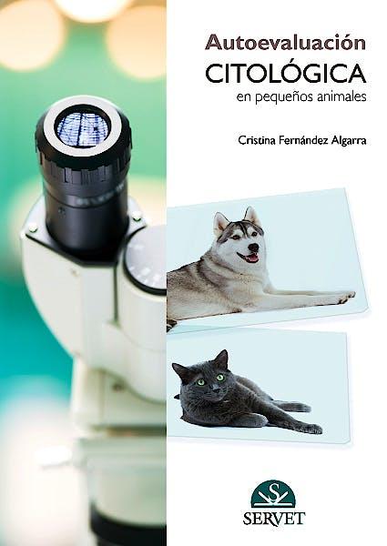 Portada del libro 9788494244902 Autoevaluación Citológica en Pequeños Animales