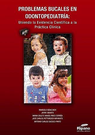 Portada del libro 9788494260124 Problemas Bucales en Odontopediatría: Uniendo la Evidencia Científica a la Práctica Clínica