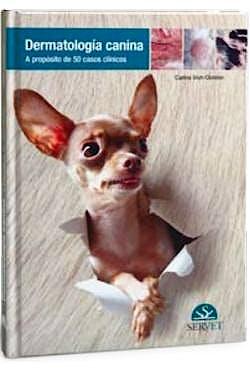 Portada del libro 9788494282904 Dermatología Canina. A Propósito de 50 Casos Clínicos