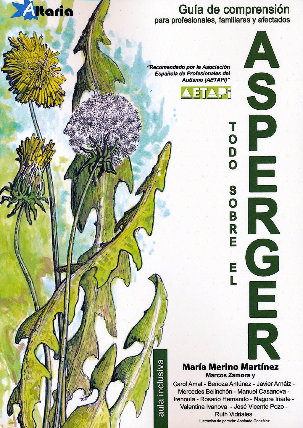 Portada del libro 9788494300752 Todo sobre el Asperger. Guía de Comprensión