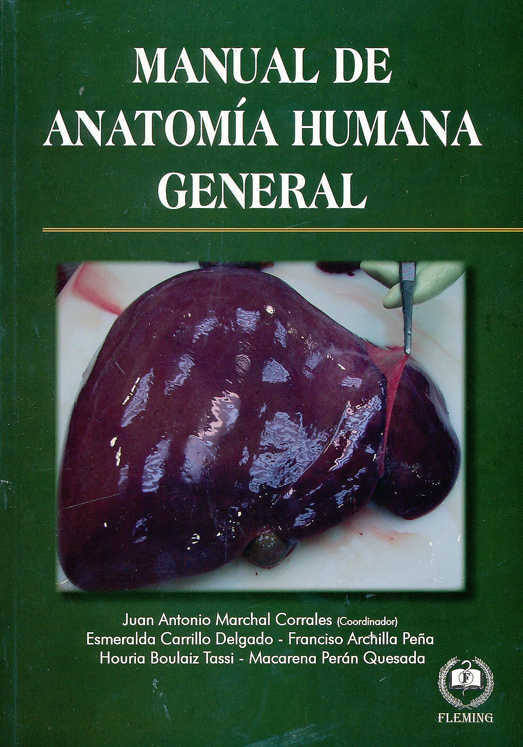 Portada del libro 9788494305443 Manual de Anatomía Humana General