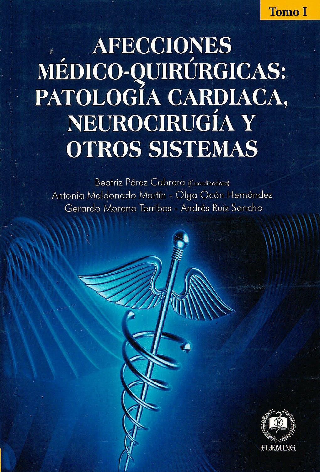 Portada del libro 9788494305467 Afecciones Médico-Quirúrgicas. Patología Cardiaca, Neurocirugía y Otros Sistemas, 2 Vols.