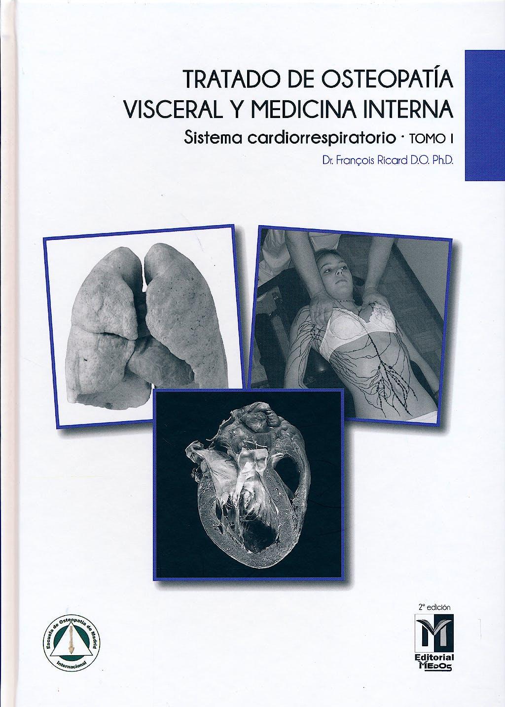 Portada del libro 9788494321528 Tratado de Osteopatía Visceral y Medicina Interna, Tomo I: Sistema Cardiorrespiratorio
