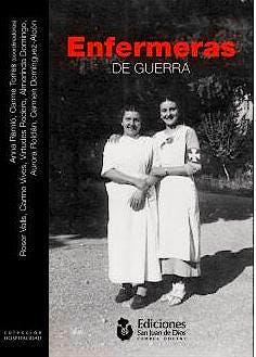 Portada del libro 9788494327520 Enfermeras de Guerra (Colección Hospitalidad Nº2)
