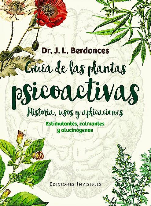 Portada del libro 9788494419546 Guía de las Plantas Psicoactivas