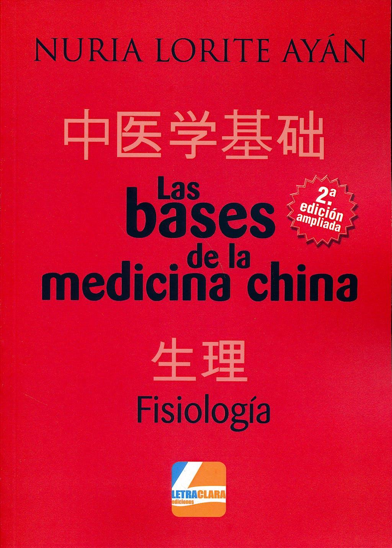 Portada del libro 9788494475344 Las Bases de la Medicina China. Fisiología
