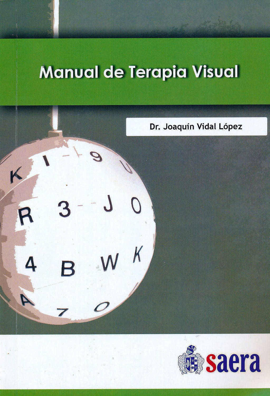 Portada del libro 9788494476006 Manual de Terapia Visual