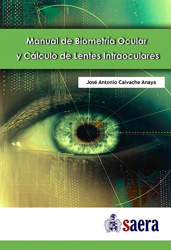 Portada del libro 9788494476013 Manual de Biometría Ocular y Cálculo de Lentes Intraoculares