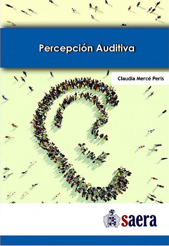 Portada del libro 9788494476044 Percepción Auditiva