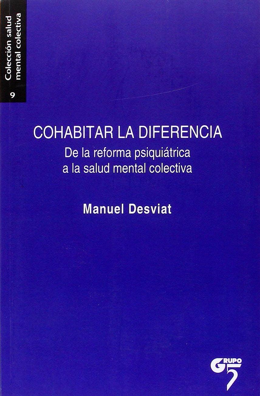 Portada del libro 9788494502842 Cohabitar la Diferencia. de la Reforma Psiquiatrica a la Salud Mental Colectiva