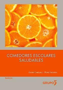Portada del libro 9788494502866 Comedores Escolares Saludables