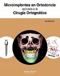 Portada del libro 9788494559044 Microimplantes en Ortodoncia Aplicada a la Cirugía Ortognática