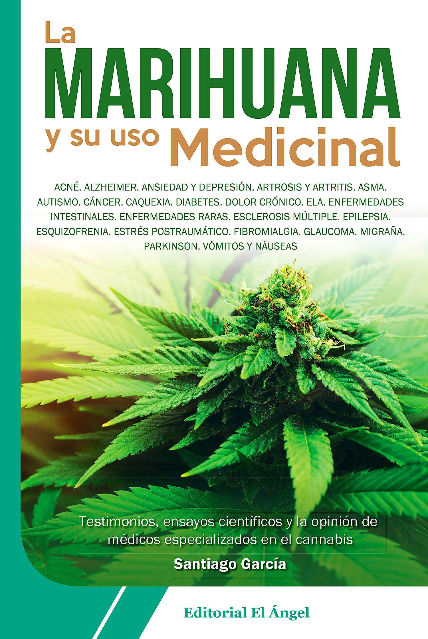 Portada del libro 9788494587542 La Marihuana y su Uso Medicinal