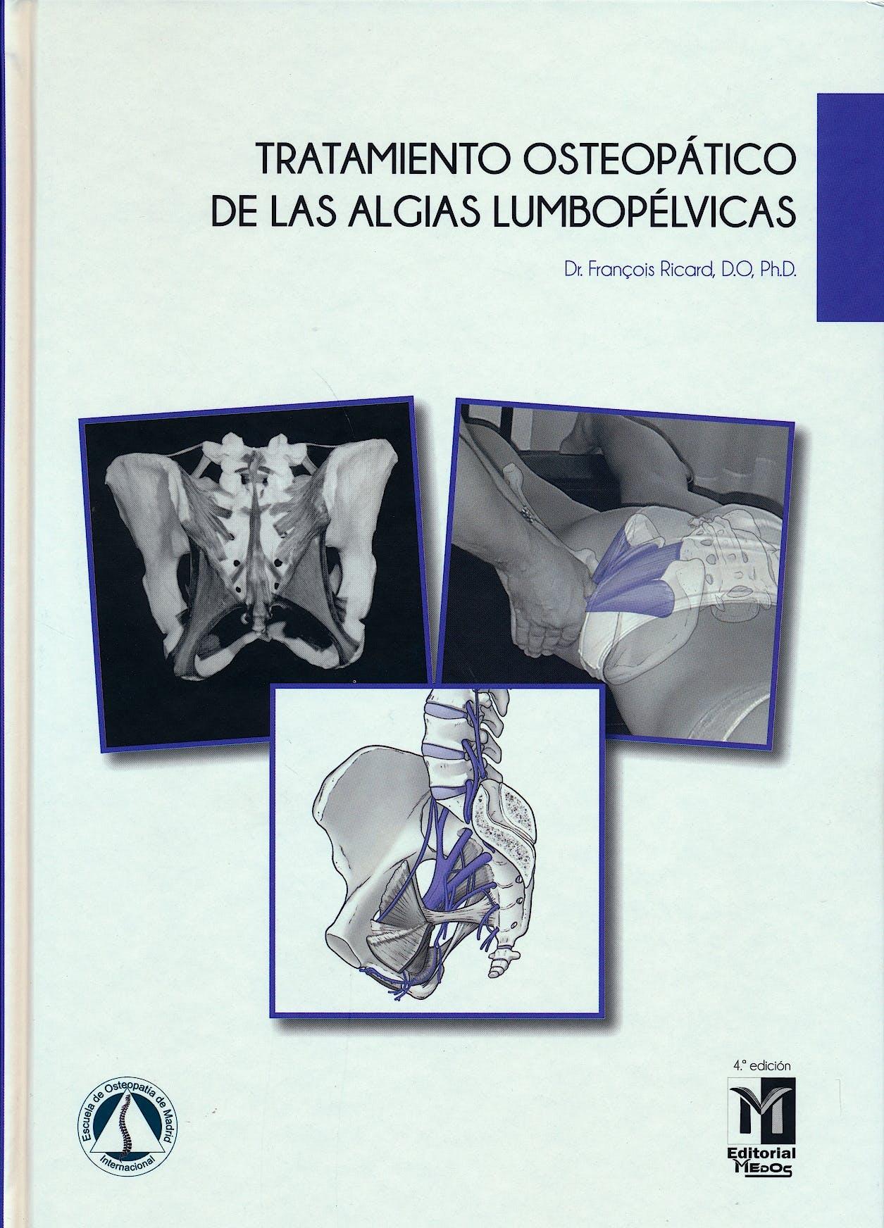 Portada del libro 9788494588211 Tratamiento Osteopático de las Algias Lumbopélvicas