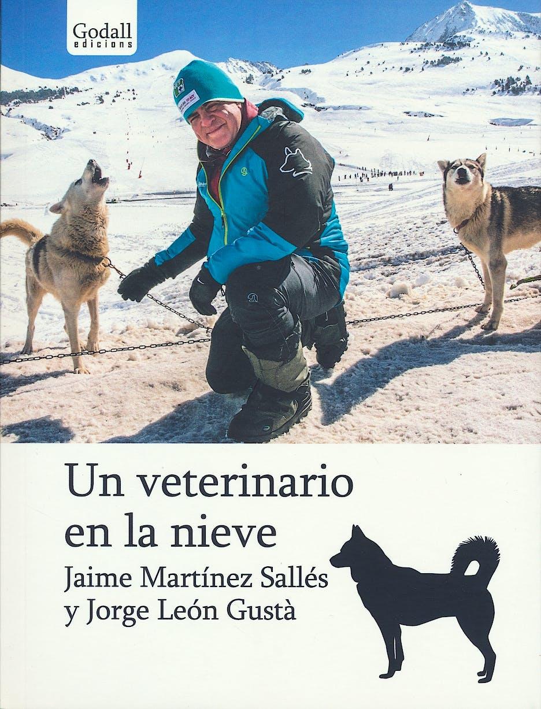 Portada del libro 9788494695209 Un Veterinario en la Nieve