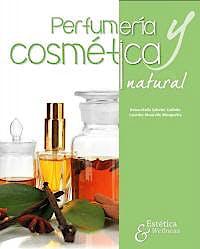 Portada del libro 9788494722936 Perfumería y Cosmética Natural