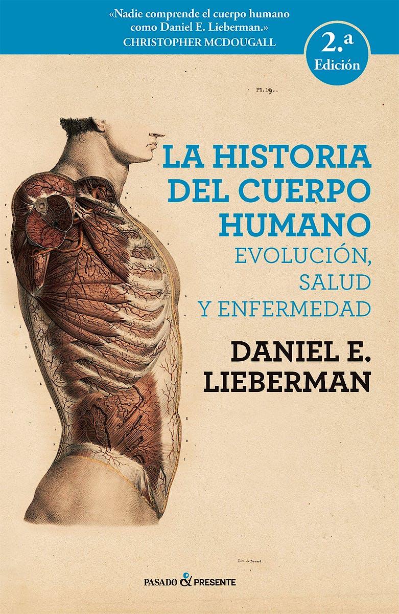 Portada del libro 9788494733369 La Historia del Cuerpo Humano. Evolución, Salud y Enfermedad