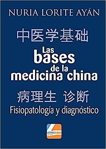 Portada del libro 9788494737824 Las Bases de la Medicina China. Fisiopatología y Diagnóstico