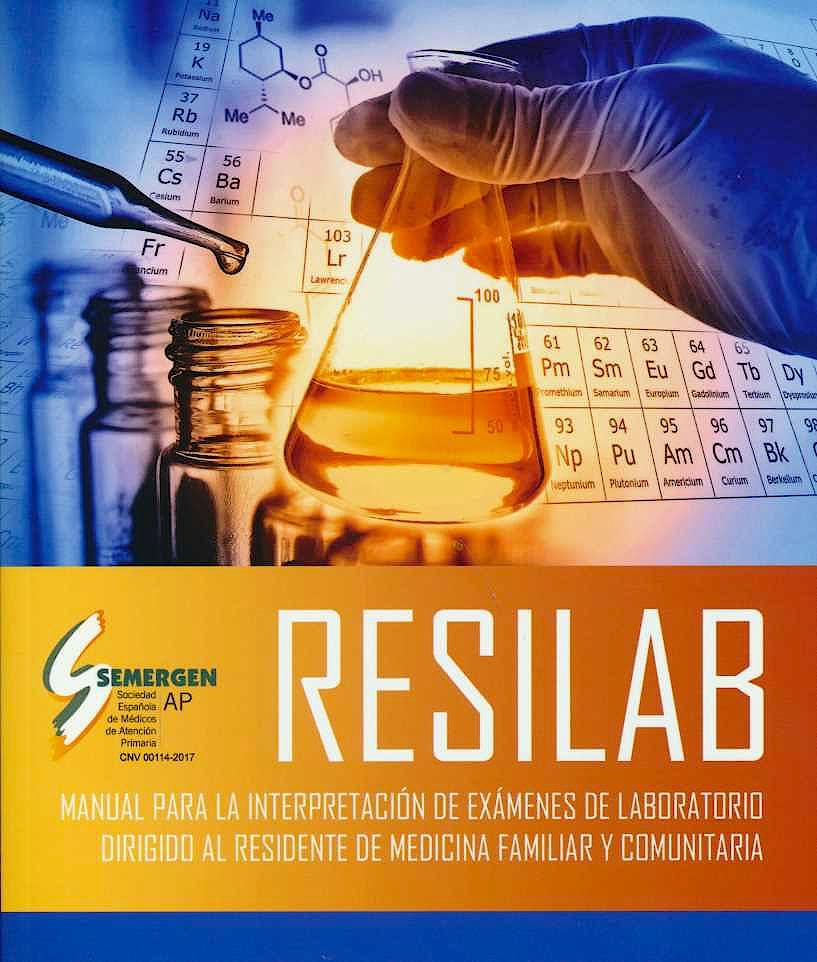 Portada del libro 9788494750960 RESILAB. Manual para la Interpretación de Exámenes de Laboratorio Dirigido al Residente de Medicina Familiar y Comunitaria