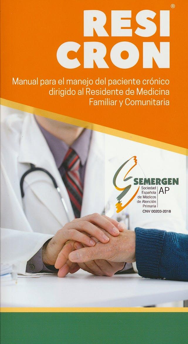 Portada del libro 9788494750991 RESICRON. Manual para el Manejo del Paciente Crónico Dirigido al Residente de Medicina Familiar y Comunitaria