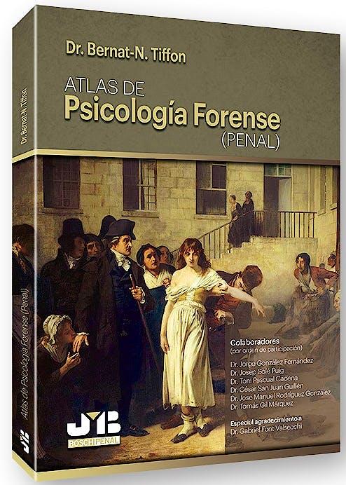 Portada del libro 9788494774300 Atlas de Psicología Forense (Penal)