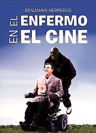 Portada del libro 9788494779626 El Enfermo en el Cine