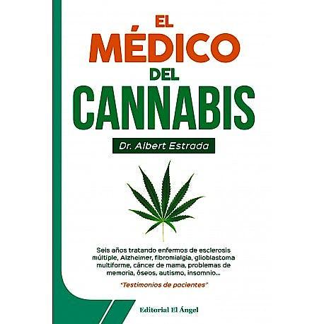 Portada del libro 9788494780455 El Médico del Cannabis