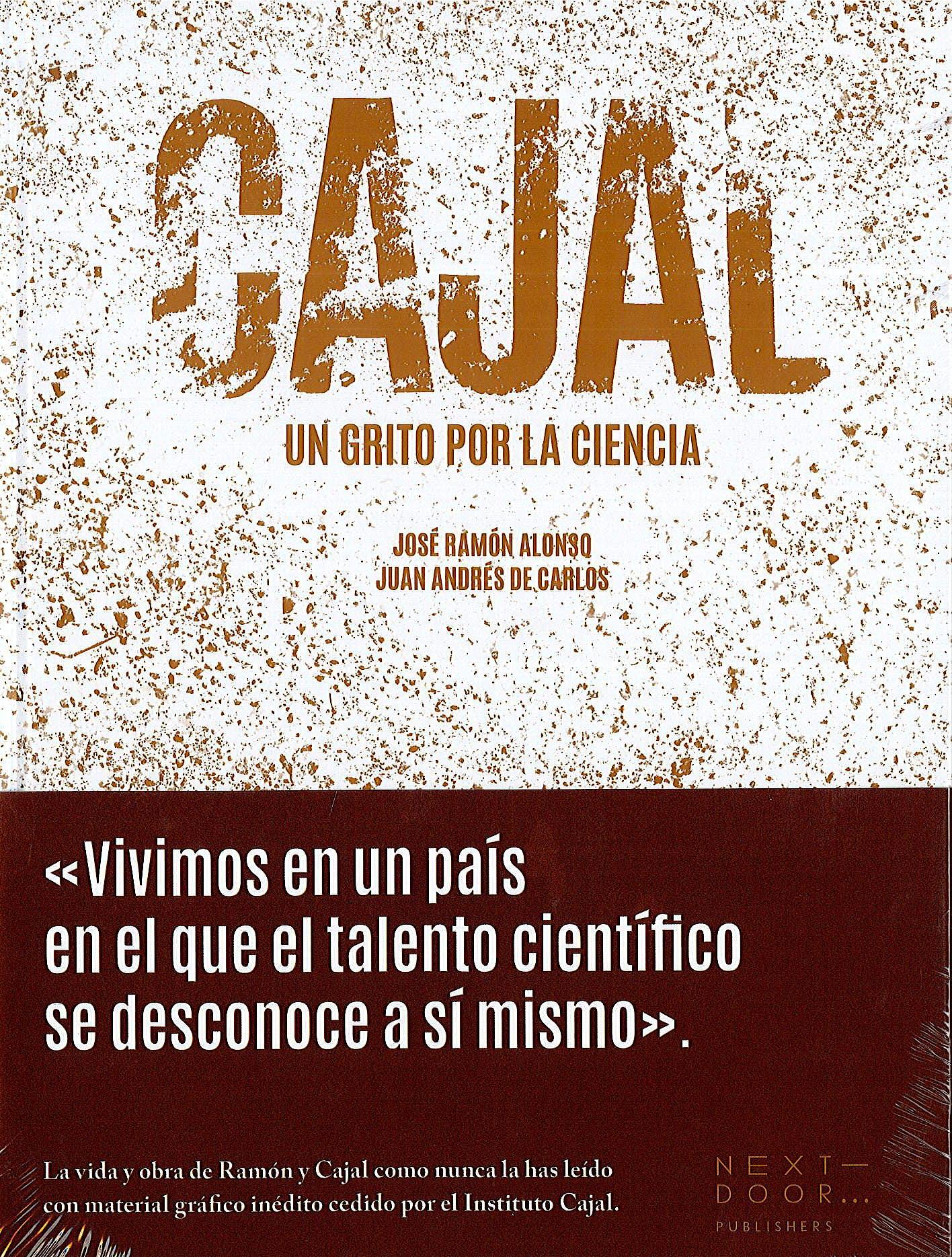Portada del libro 9788494781094 Cajal: Un Grito por la Ciencia