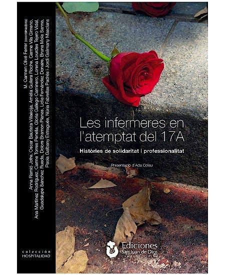 Portada del libro 9788494797521 Les Infermeres en l'Atemptat del 17A. Històries de Solidaritat i Professionalitat