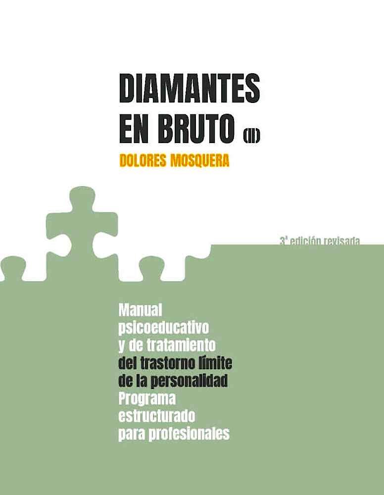 Portada del libro 9788494801709 Diamantes en Bruto (II). Manual Psicoeducativo y de Tratamiento del Trastorno Límite de la Personalidad