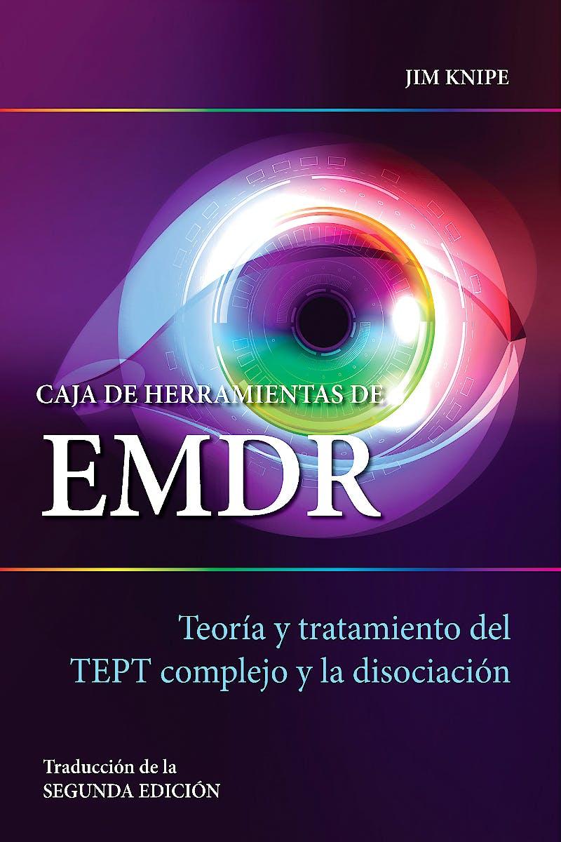 Portada del libro 9788494801723 Caja de Herramientas de EMDR. Teoría y Tratamiento del TEPT Complejo y la Disociación