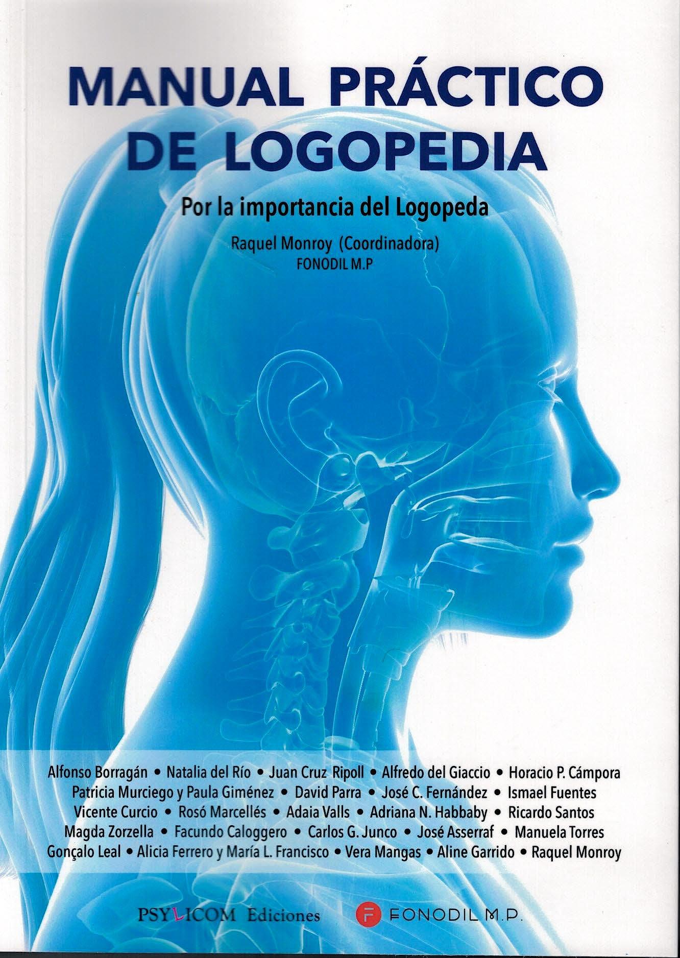 Portada del libro 9788494850448 Manual Práctico de Logopedia. Por la Importancia del Logopeda