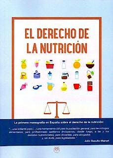 Portada del libro 9788494894138 El Derecho de la Nutrición