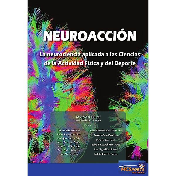 Portada del libro 9788494940835 Neuroacción. La Neurociencia Aplicada a las Ciencias de la Actividad Física y del Deporte