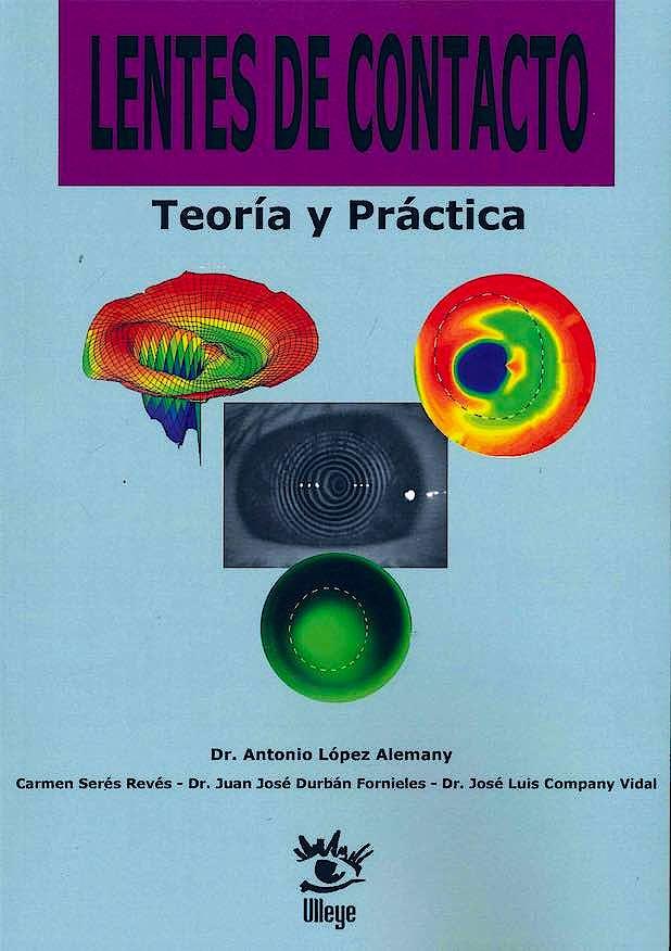 Portada del libro 9788494949562 Lentes de Contacto. Teoría y Práctica