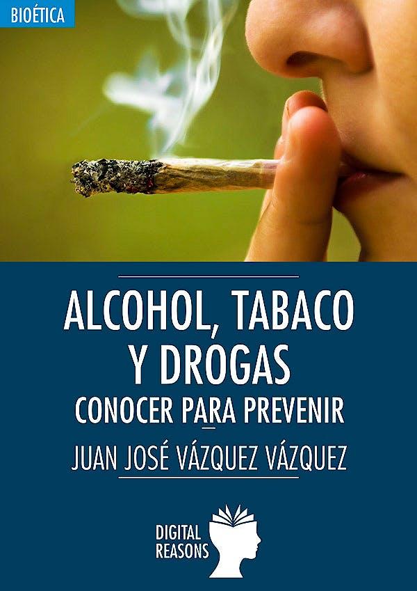 Portada del libro 9788494983566 Alcohol, Tabaco y Drogas. Conocer para Prevenir